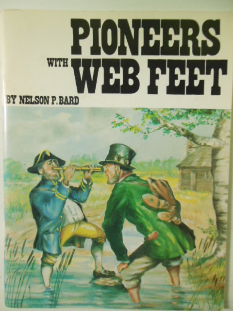 Image for Pioneers with Web Feet (Solon, Ohio Sesquicentennial)