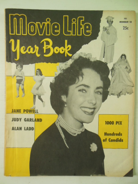 Movie Life Year Book No. 12 1951 Judy Garland Elizabeth Taylor