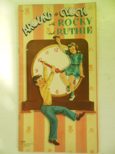 Image for Around the Clock with Rocky and Ruthie 1947 (Trademark Activity Book)