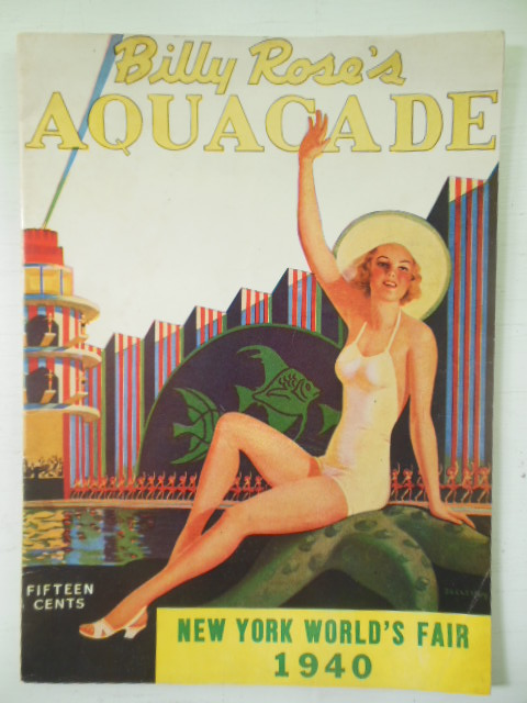 Image for Billy Rose's Aquacade New York World's Fair 1940