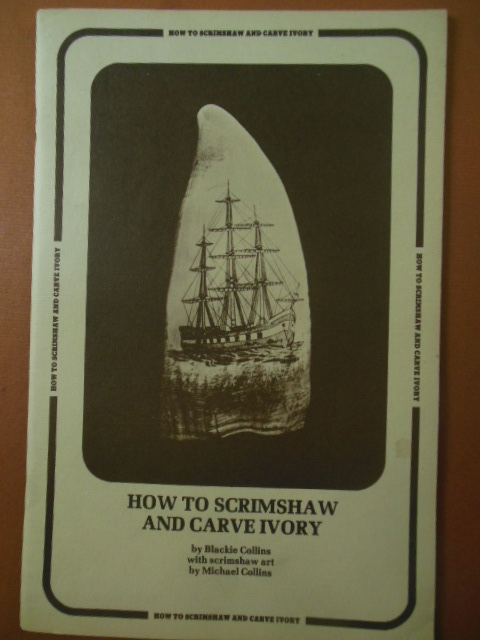 Image for How To Scrimshaw and Carve Ivory (1978)