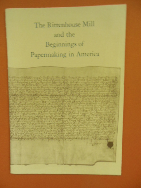 Image for The Rittenhouse Mill and the Beginning of Papermaking in America