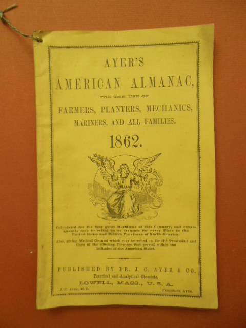 Image for Ayer's American Almanac for the Use of Farmers, Planters, Mechanics, Mariners and All Families 1862