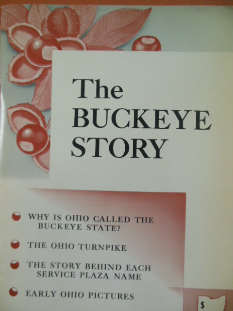 Image for The Buckeye Story (Ohio History 1957)