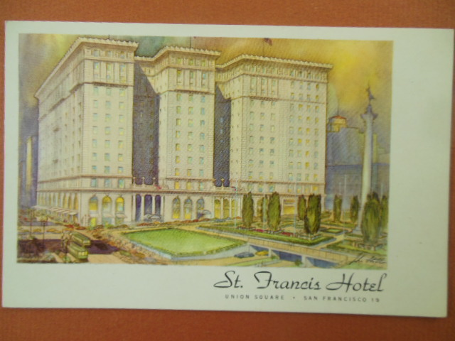 Image for St. Francis Hotel Union Square San Francisco Color Postcard