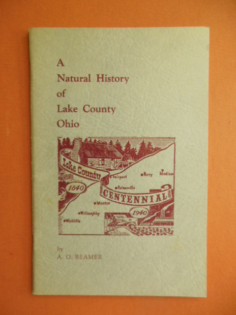 Image for A Natural History of Lake County Ohio 1940