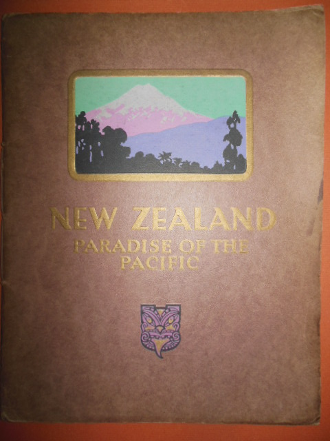 Image for New Zealand Paradise of the Pacific 1931 Travel