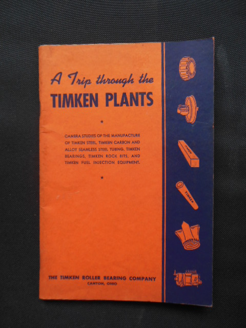 Image for A Trip Through the Timkin Plants (Timken Roller Bearing Company Canton,Ohio) 1931