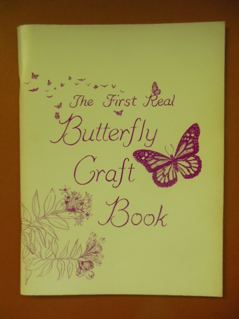 Image for The First Real Butterfly Craft Book (Mounting Specimens)