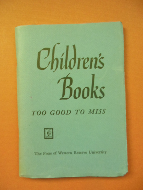 Image for Children's Books Too Good To Miss 1959
