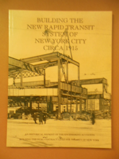 Image for Building the New Rapid Transit System of New York City Circa 1915
