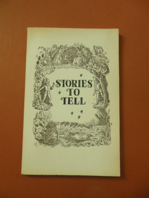 Image for Stories To Tell; A List of Stories With Annotations 1965