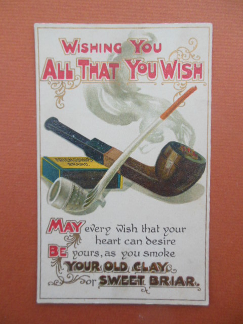 Image for Wishing You all That You Wish Pipes Old Clay Sweet Briar Postcard 1909