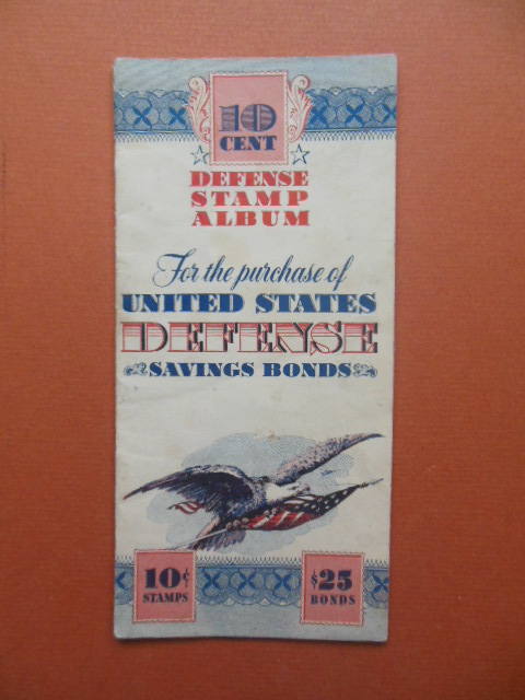 10 Cent Defense Stamp Album for the Purchase of United States Defense Savings Bonds WWII