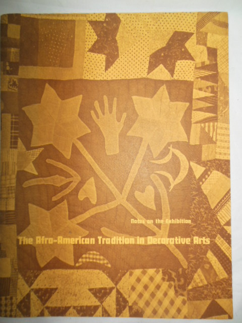 Image for The Afro-American Tradition in Decorative Arts: Notes on the Exhibition 1978