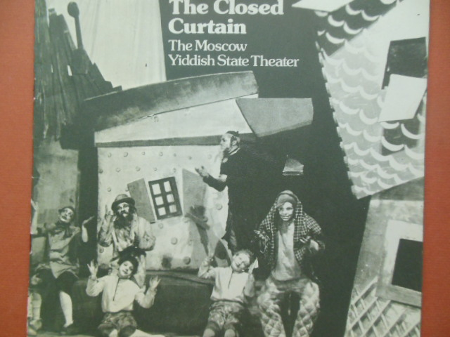 Image for The Closed Curtain; The Moscow Yiddish State Theater 1918-1949