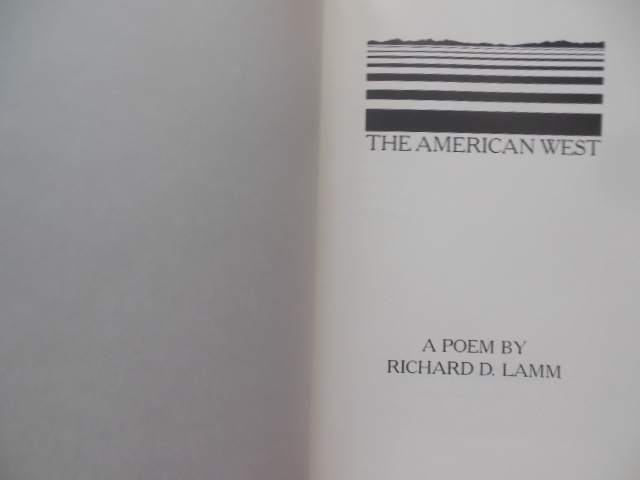 Image for The American West A Poem by Richard D. Lamm (Three Term Colorado Governor) 1985