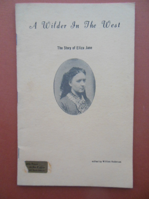 Image for A Wilder in the West; The Story of Eliza Jane