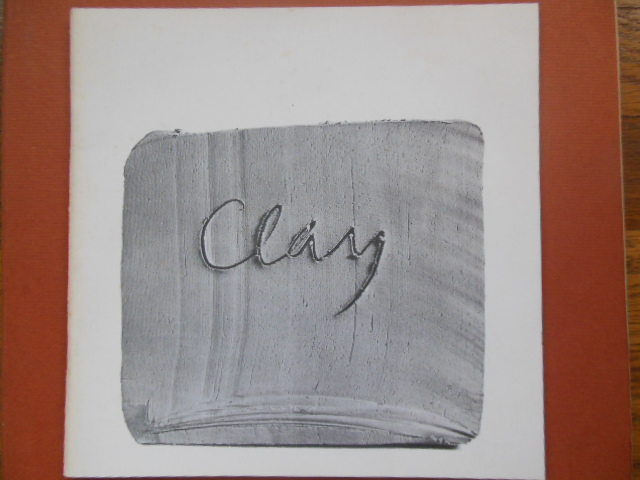 Image for Clay -- March 19-June 16,1985 Dayton Insitute of Art Catalog