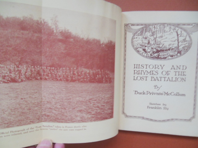 Image for History and Rhymes of the Lost Battalion (WWI 1923 Akron,Ohio Provenance)