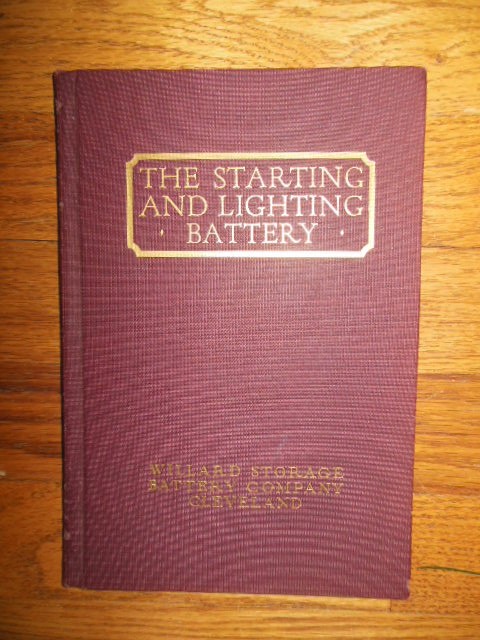 Image for The Starting and Lighting Battery (Willard Storage Battery Co. 1923)