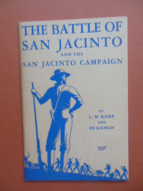Image for The Battle of San Jacinto and the San Jacinto Campaign (1947)