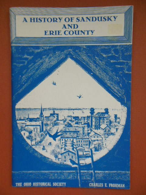 Image for A History of Sandusky and Erie County (Ohio 1965)