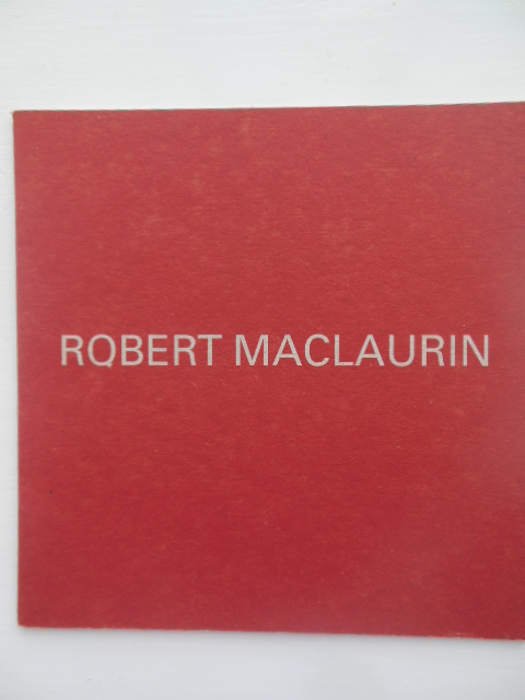 Image for Robert MacLauren; New Paintings of Australia 11 September - 4 October, 1997