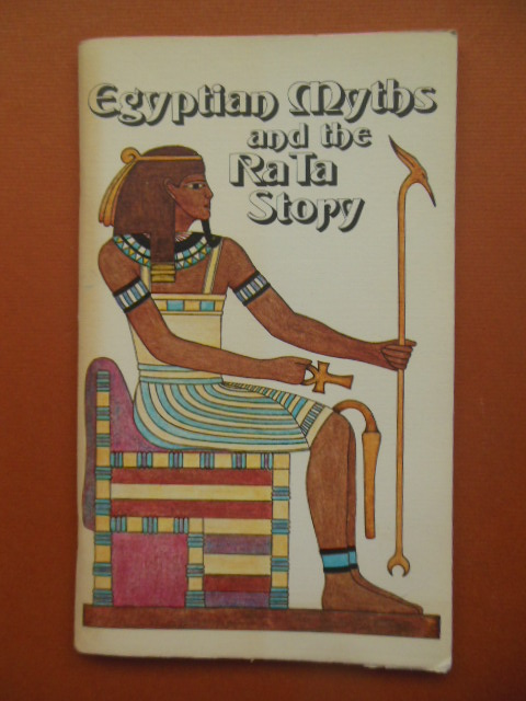 Image for Egyptian Myths and the Ra Ta Story 1975(Based on the Edgar Cayce Readings)