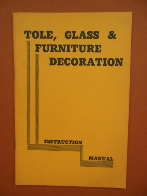 Image for Procedures in the Various Technics of Decorating Tinware, Glass and Furniture Instruction Manual 1966