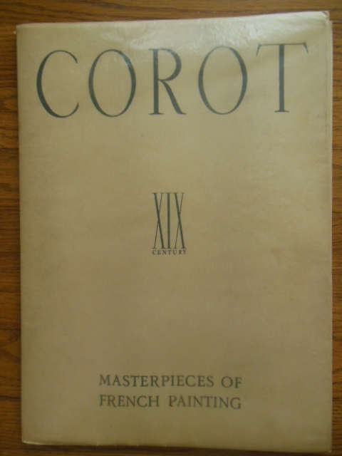 Image for Corot Masterpieces of French Painting (Portfolio 6 Mounted Prints & One tipped-in, 1940)