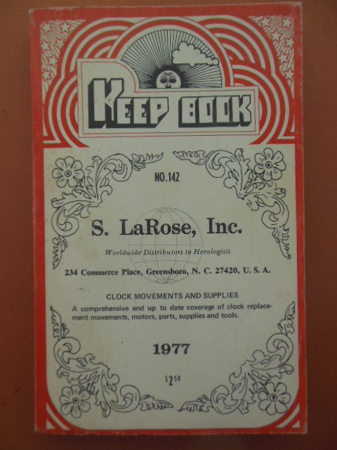 Image for Keep Book No. 142 S. LaRose Inc. Catalog Clock Movements and Supplies 1977