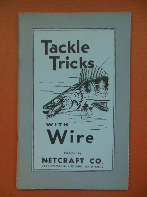 Image for Tackle Tricks With Wire (Netcraft Co. 1969)