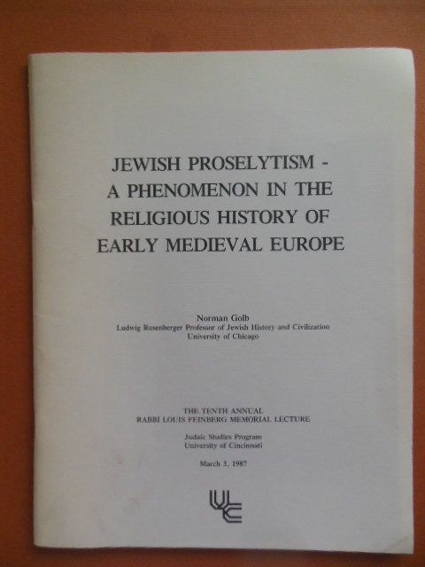 Image for Jewish Proselytism -- A Phenomenon in the Religious History of Early Medieval Europe (1987)