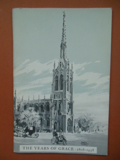 Image for The Years of Grace 1808-1958 (Grace Church New York City) 1958