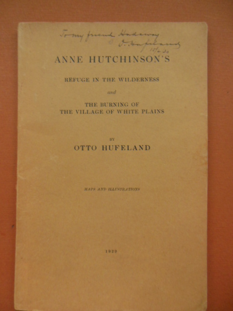 Image for Anne Hutchinson's Refuge in the Wilderness and The Burning of the Village of White Plains 1929 (Limited Ed.)
