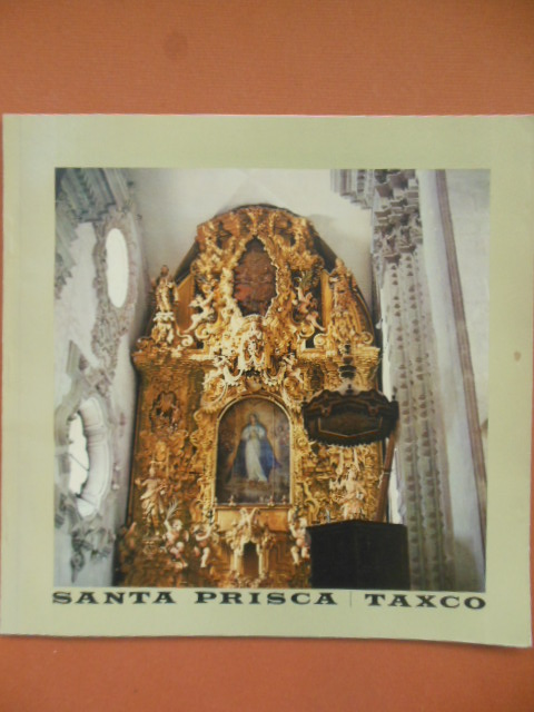 Image for Santa Prisca / Taxco 1977 (Bilingual Edition)