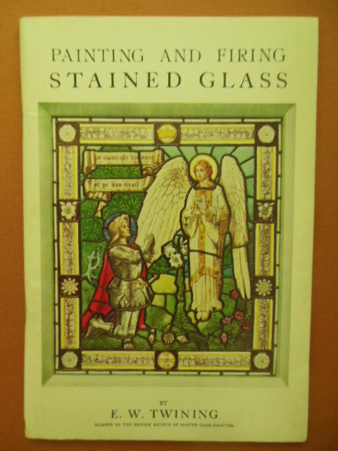 Image for Painting and Firing Stained Glass (1978 reprint)