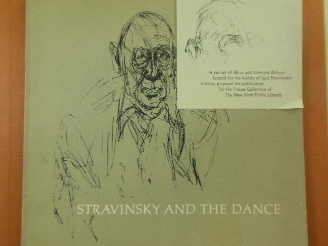 Image for Stravinsky and The Dance: A Survey of Ballet Productions 1910-1962 (Catalog)