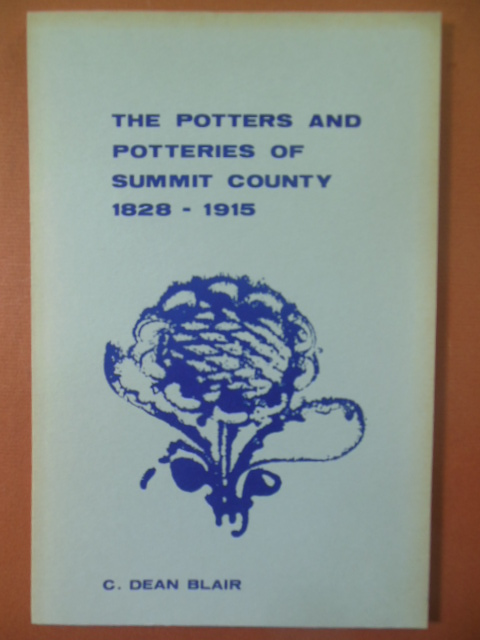 Image for The Potters and Potteries of Summit County 1828-1915 (Ohio)