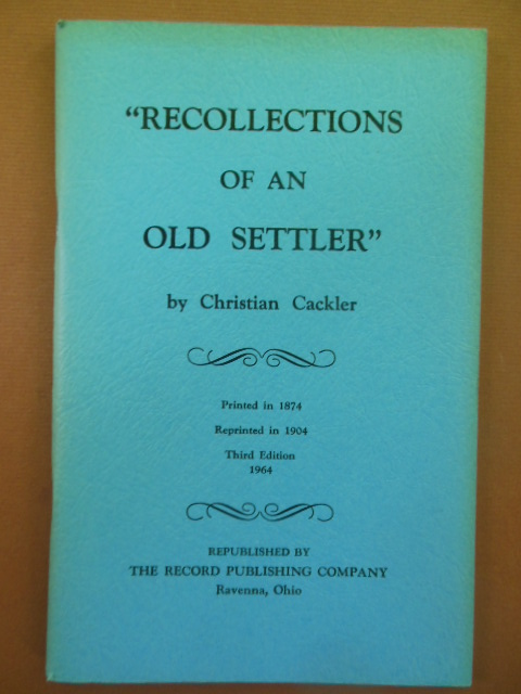 Image for Recollections of An Old Settler: Stories  of Kent and Vicinity  in Pioneer Times (Ohio 1974)