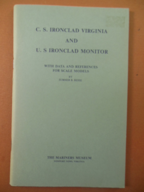 Image for C.S. Ironclad Virginia and U.S. Ironclad Monitor With Data and References for Scale Models 1978