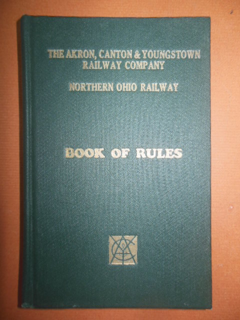 Image for The Akron, Canton & Youngstown Railway Company: Northern Ohio Railway Book of Rules 1926