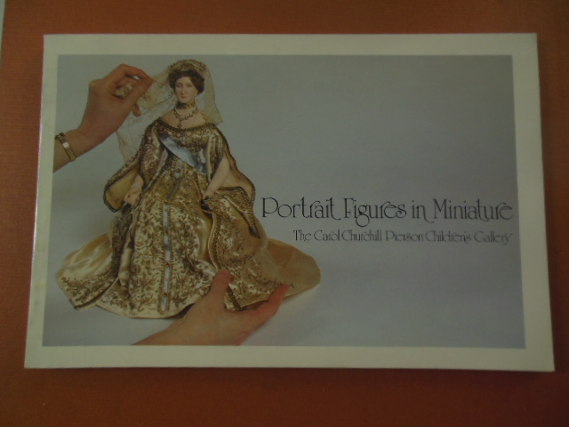 Image for Portrait Figures in Miniature; The Carol Churchill Pierson Children's Gallery (1981)