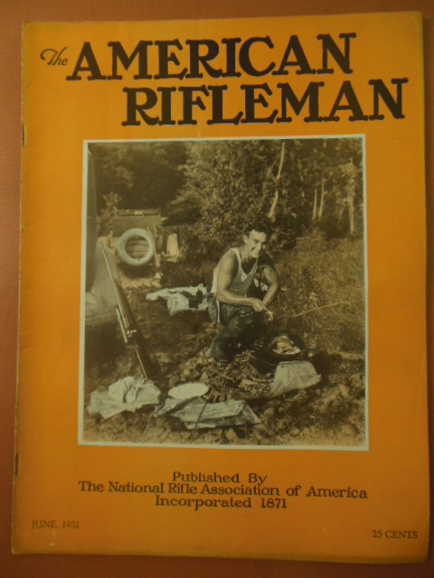 Image for The American Rifleman Magazine June,1931 (Elmer Keith)