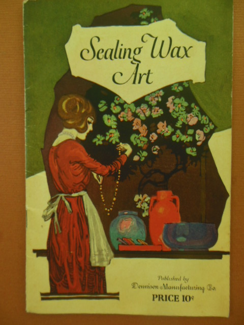 Image for Sealing Wax Art (Dennison 1922)