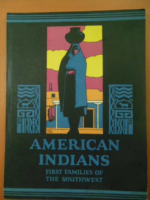Image for American Indians First Families of the Southwest (1934)