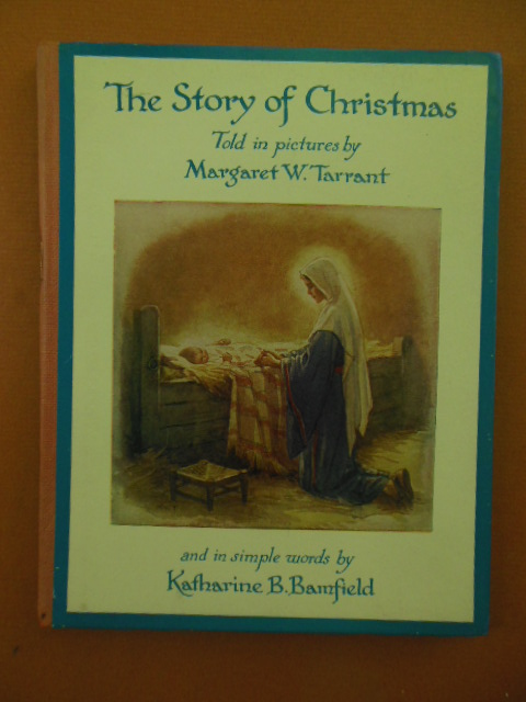 Image for The Story of Christmas Told In Pictures by Margaret W. Tarrant