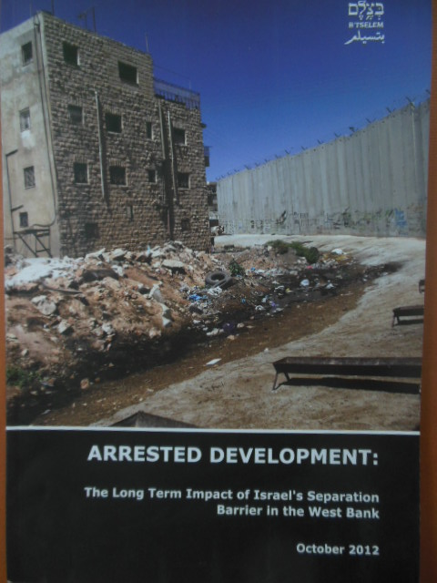 Image for Arrested Development; The Long Term Impact of Israel's Separation Barrier in the West Bank (October 2012)