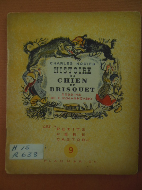 Image for Histoire Du Chien Brisquet. History of the Dog Brisquet 1942 (French Language)